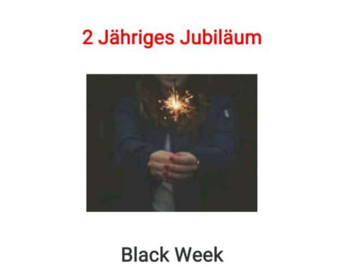 2 jähriges Jubiläum & Black Week